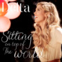 Delta Goodrem – Sitting On Top Of The World