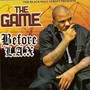 The Game – Before LAX