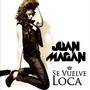 Juan Magan – Se Vuelve Loca