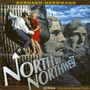 Bernard Herrmann – North by Northwest: The Complete Score