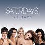 The Saturdays – 30 Days