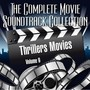 The Complete Movie Soundtrack Collection – Vol. 9 : Thrillers