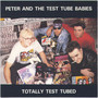 Peter And The Test Tube Babies – Totally Test Tubed