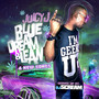 Juicy J – Blue Dream & Lean (bonus Tracks)