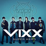 VIXX &ndash; SUPER HERO