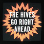 The Hives &ndash; Go Right Ahead