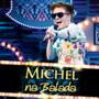 Michel Teló Michel Na Balada