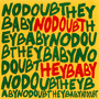 No Doubt – Hey Baby