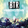 Big Time Rush Windows Down - Single