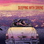 Sleeping With Sirens – If You Were A Movie, This Would Be Your Soundtrack
