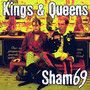 Sham 69 – Kings and Queens