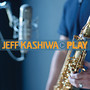 Jeff Kashiwa – Play