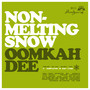 Oomkah Dee – Аатдуши 09:11 - Non-Melting Snow