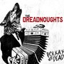 The Dreadnoughts – Polkas Not Dead