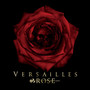 Versailles – ROSE