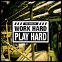 Wiz Khalifa – Work Hard, Play Hard