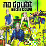 No Doubt &ndash; Settle Down