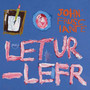 John Frusciante &ndash; Letur-Lefr