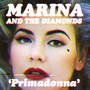 Marina and the Diamonds &ndash; Primadonna