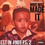 Mike Will Made-It – Mike Will - Est. In 1989 (Part 2)