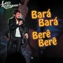 Alex Ferrari &ndash; Bara Bara Bere Bere