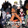 Naruto Shippuden Movie 6 Road to Ninja OST