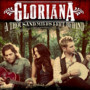 Gloriana – A Thousand Miles Left Behind (Deluxe Version)