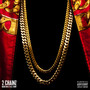2 chainz Based On A T.R.U. Story(Deluxe Edition)