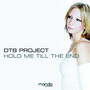 DT8 Project – Hold Me Till the End