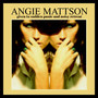 Angie Mattson – Given to Sudden Panic and Noisy Retreat