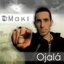 El Maki – Ojala