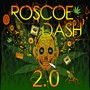 Roscoe Dash – Roscoe 2.0