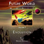 Future World Music – Volume 7 - Evolution (Disc 1)