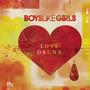 Boys Like Girls – Love Drunk (Deluxe Version)