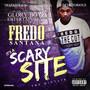 Fredo Santana - It's A Scary Site