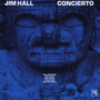 Jim Hall – Concierto
