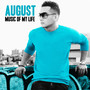 August – Music of My Life (Bonus Track Version)