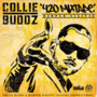 Collie Budz – 420 Mixtape