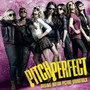 Pitch Perfect – Pitch Perfect (Original Motion Picture Soundtrack)