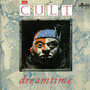 The Cult – Dreamtime (Extended)