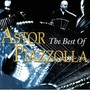 Astor Piazzolla – The Best of Astor Piazzolla