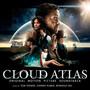 Tom Tykwer/Johnny Klimek/Reinhold Heil – Cloud Atlas Original Motion Picture Soundtrack