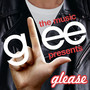 Glee Cast Glee: The Music Presents Glease
