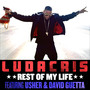 Ludacris Rest of My Life (feat. Usher & David Guetta) - Single