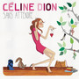 Celine Dion &ndash; Sans Attendre