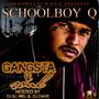 Schoolboy Q – Dj Ill Will & Dj Dave Present Gangsta & Soul