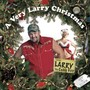 Larry the Cable Guy A Very Larry Christmas