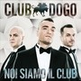 Club Dogo – Noi Siamo Il Club (Reloaded Edition)