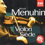 Yehudi Menuhin – Le Violon du Siècle