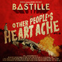 Bastille Other People's Heartache, Pt. 2